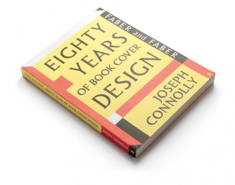 "Joseph Connolly, ""Eighty years of book cover design"", Faber & Faber, London 2009"