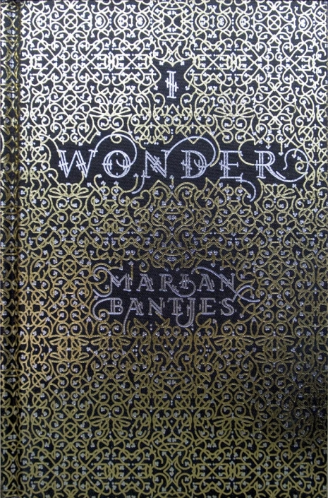 "Marian Bantjes, okładka książki ""I Wonder"", Thames & Hudson (UK) oraz The Monacelli Press (USA), 2010"